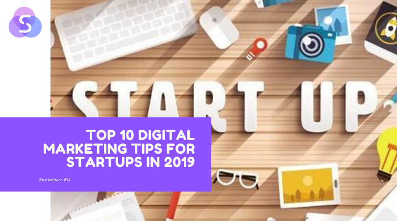 Top 10 Digital Marketing Tips for Startups in 2020
