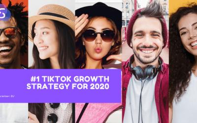 #1 TikTok Growth Strategy for 2020
