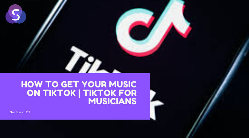 How to Get Your Music on TikTok | TikTok for Musicians
